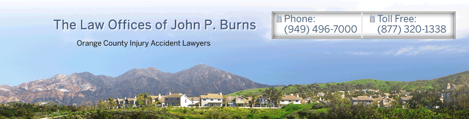 The Law Offices of John P. Burns | Orange County Injury Accident Lawyers
